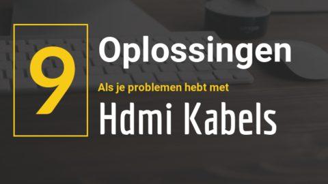 HDMI kabel geen beeld of geluid [9 Oplossingen]