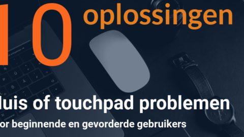 10 oplossingen als je muis of touchpad niet werkt